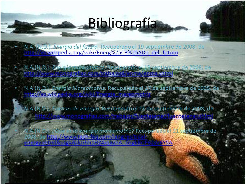 Bibliografía N.A. (N.D.). Energia del futuro. Recuperado el 19 septiembre de 2008, de http://es.wikipedia.org/wiki/Energ%25C3%25ADa_del_futuro.
