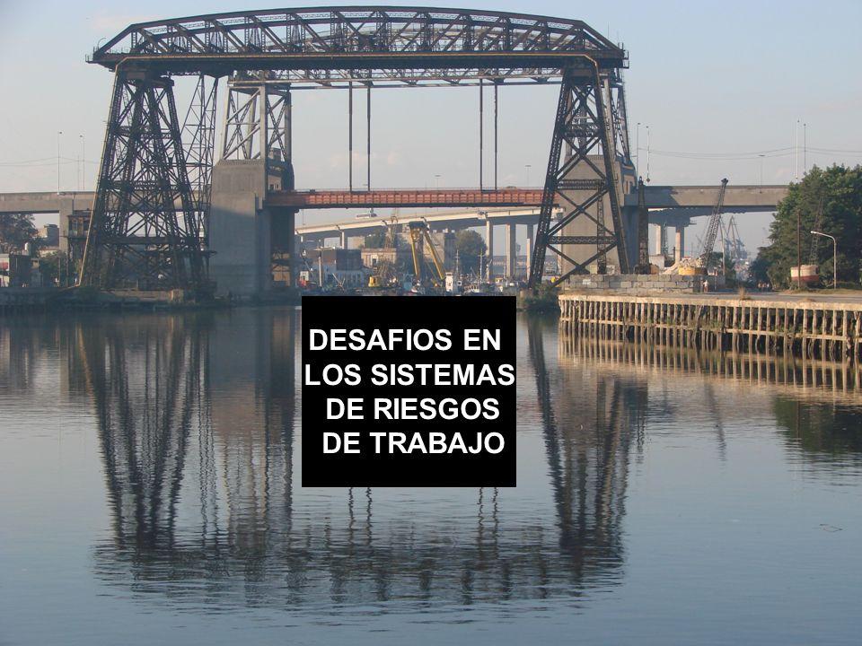 DESAFIOS EN LOS SISTEMAS DE RIESGOS DE TRABAJO