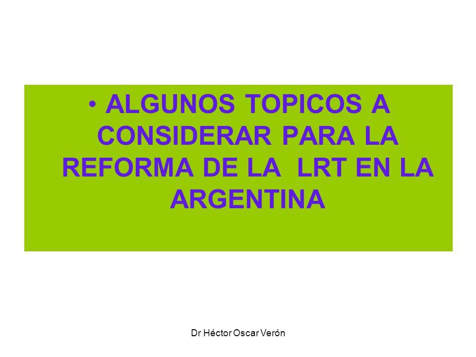 ALGUNOS TOPICOS A CONSIDERAR PARA LA REFORMA DE LA LRT EN LA ARGENTINA