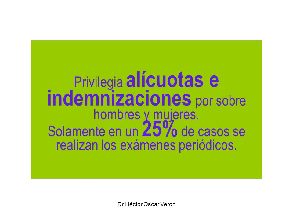 Privilegia alícuotas e indemnizaciones por sobre hombres y mujeres