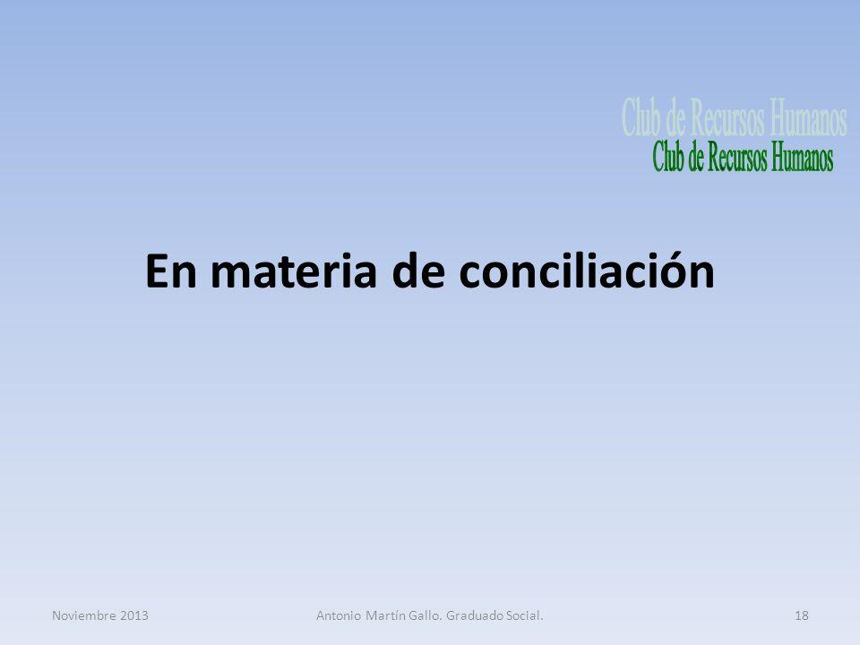 En materia de conciliación