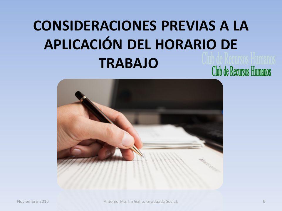 CONSIDERACIONES PREVIAS A LA APLICACIÓN DEL HORARIO DE TRABAJO