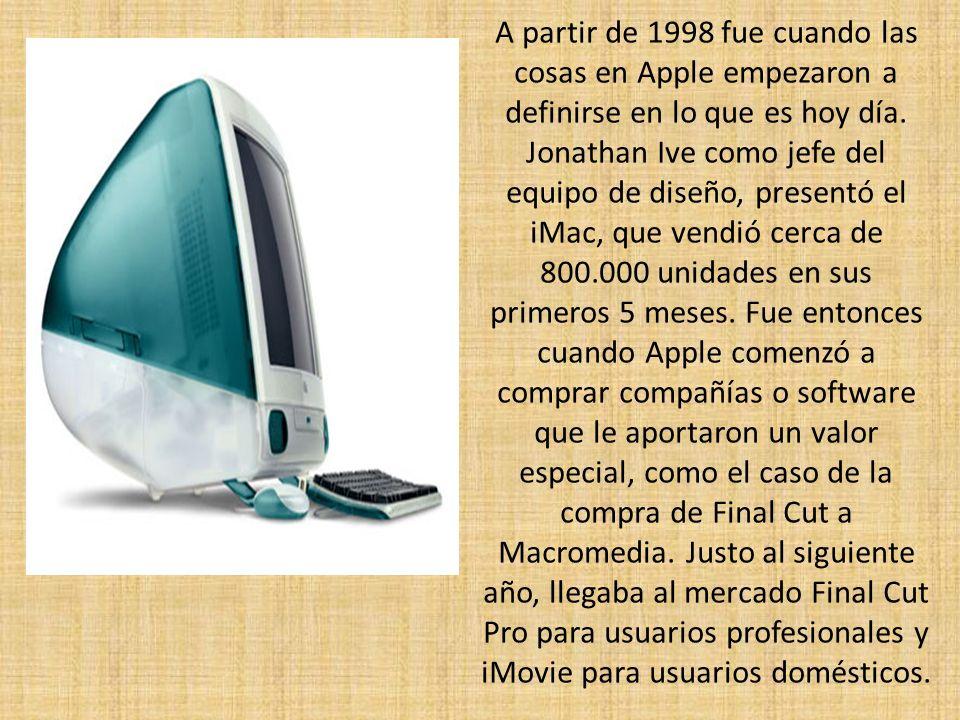 A partir de 1998 fue cuando las cosas en Apple empezaron a definirse en lo que es hoy día.