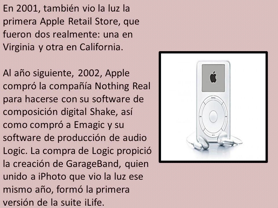 En 2001, también vio la luz la primera Apple Retail Store, que fueron dos realmente: una en Virginia y otra en California.