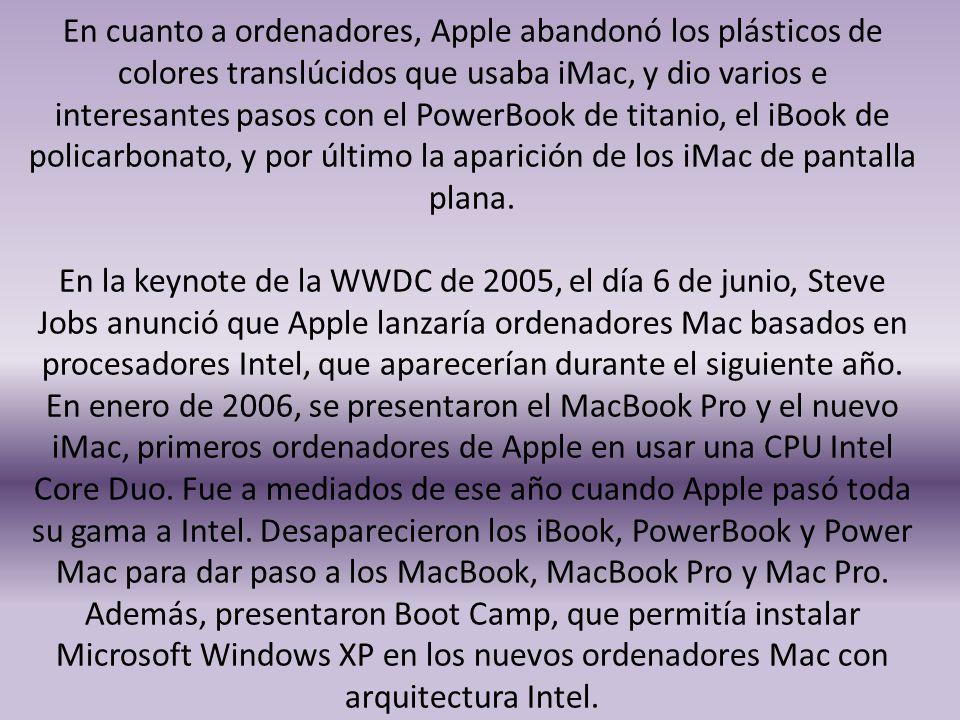 En cuanto a ordenadores, Apple abandonó los plásticos de colores translúcidos que usaba iMac, y dio varios e interesantes pasos con el PowerBook de titanio, el iBook de policarbonato, y por último la aparición de los iMac de pantalla plana.