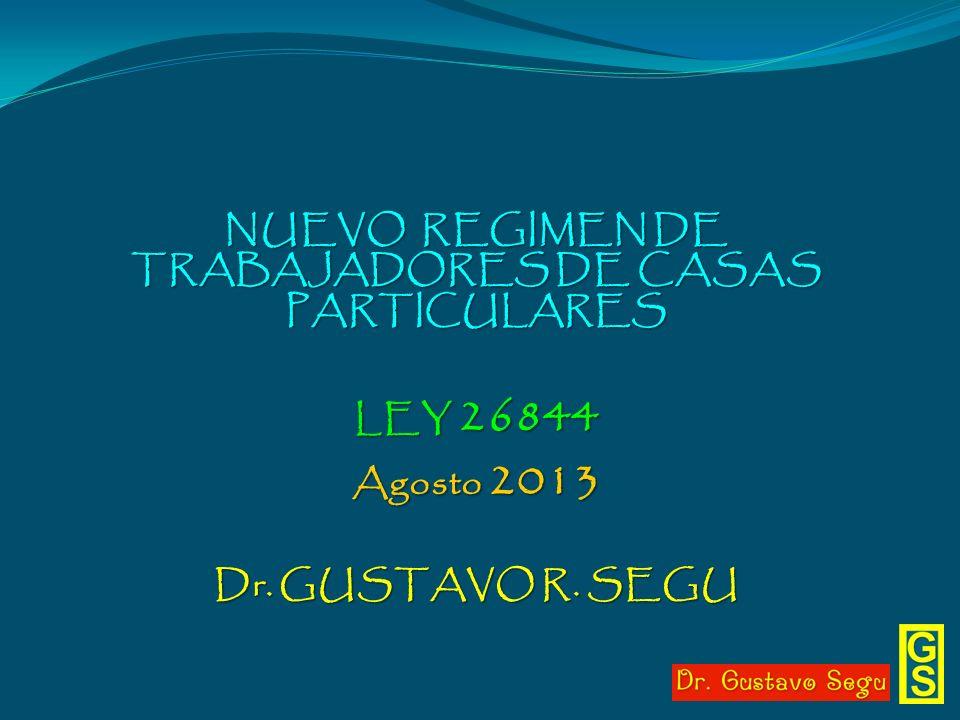 NUEVO REGIMEN DE TRABAJADORES DE CASAS PARTICULARES