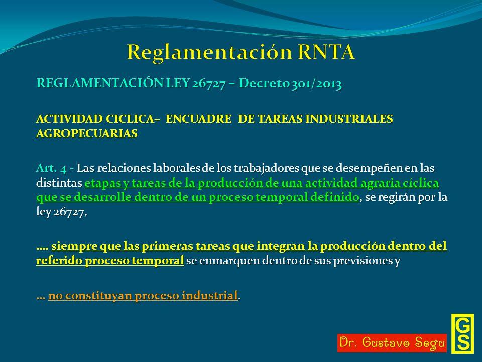 Reglamentación RNTA REGLAMENTACIÓN LEY 26727 – Decreto 301/2013