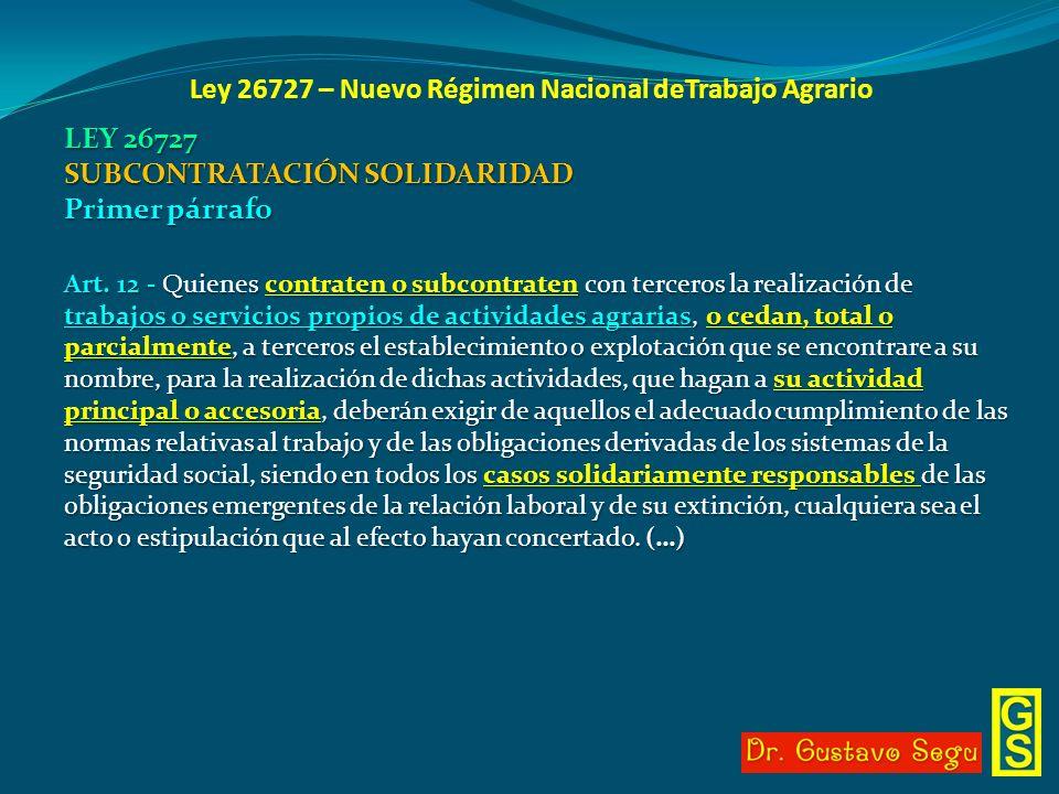 Ley 26727 – Nuevo Régimen Nacional deTrabajo Agrario