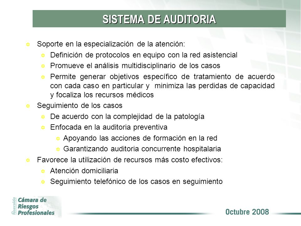 SISTEMA DE AUDITORIA Soporte en la especialización de la atención: