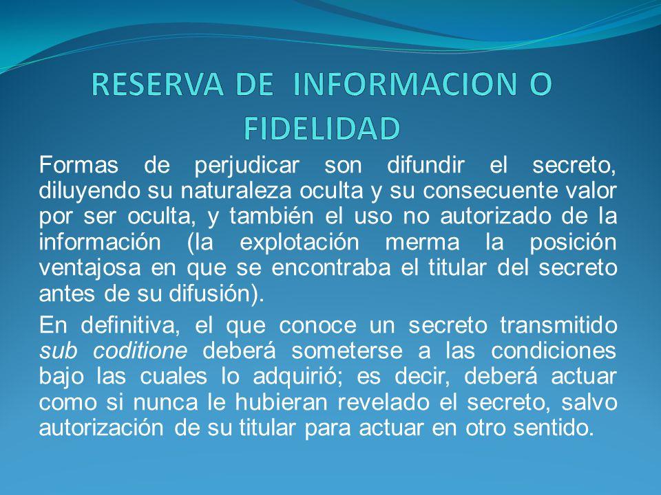 RESERVA DE INFORMACION O FIDELIDAD