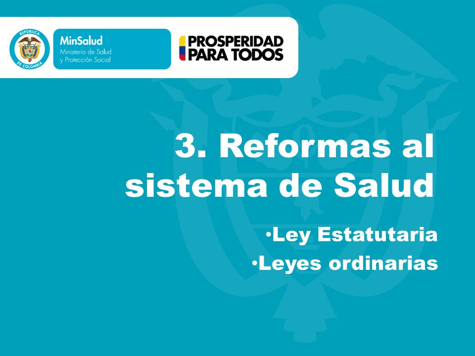 3. Reformas al sistema de Salud