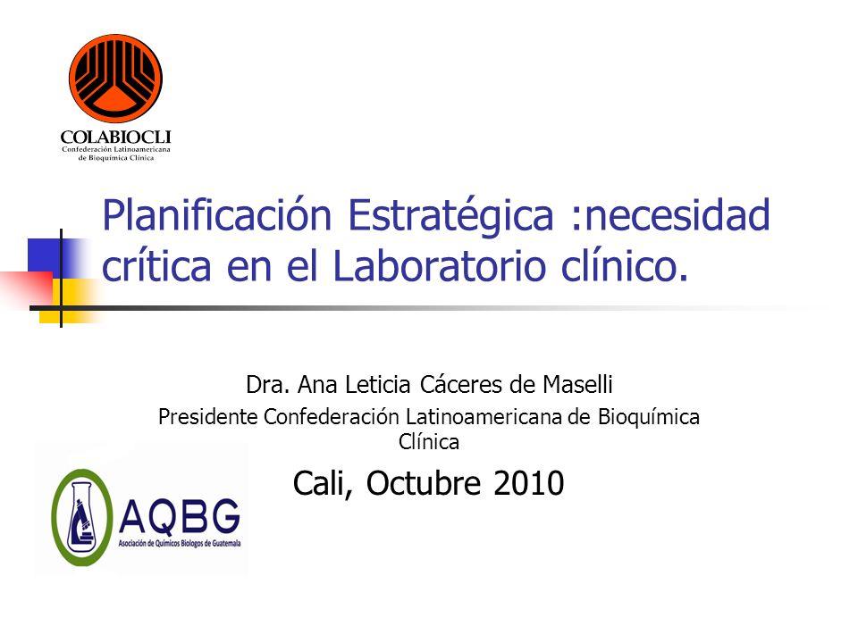 Planificación Estratégica :necesidad crítica en el Laboratorio clínico.