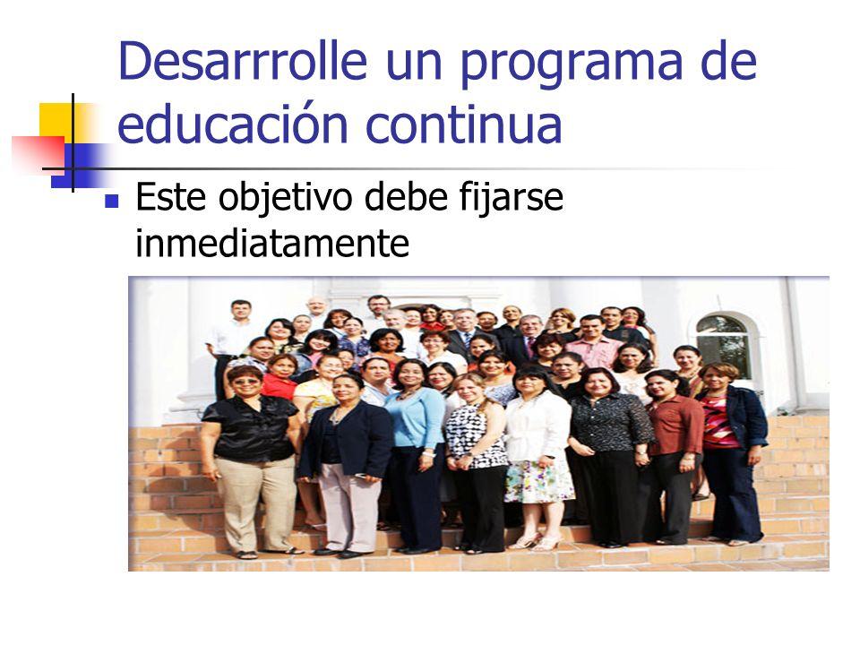 Desarrrolle un programa de educación continua