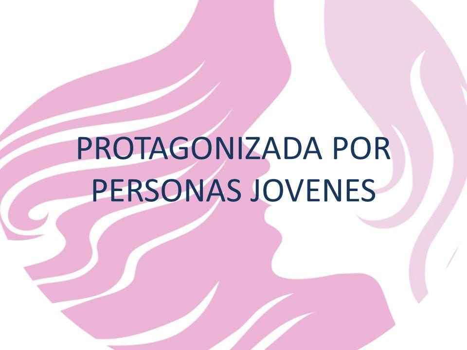 PROTAGONIZADA POR PERSONAS JOVENES