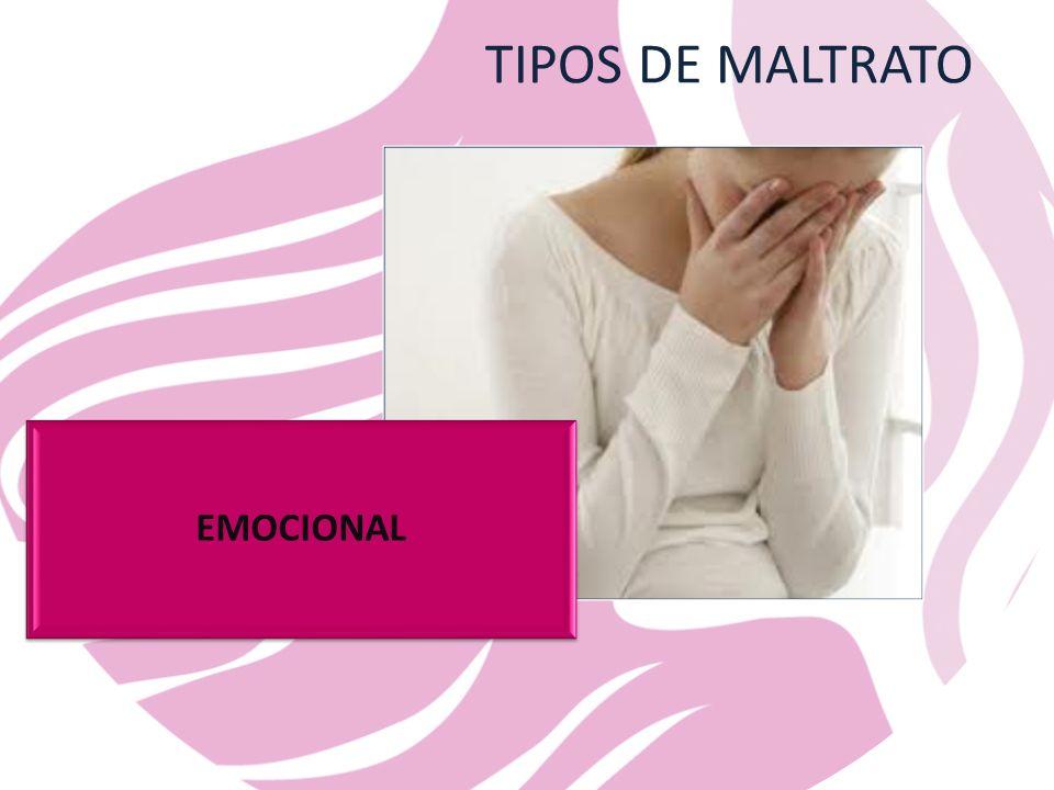 TIPOS DE MALTRATO EMOCIONAL