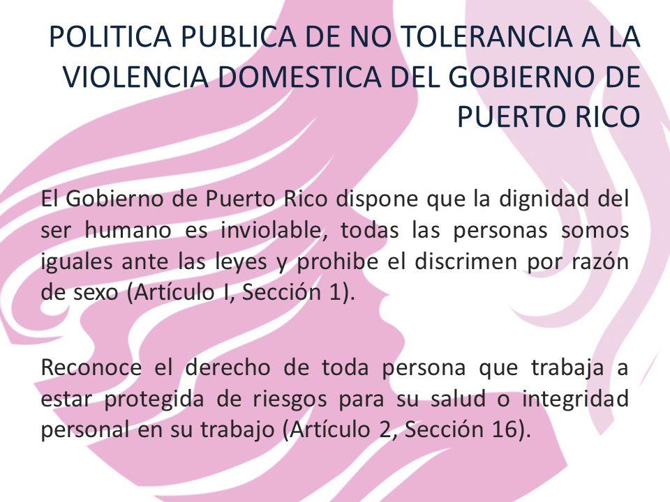 POLITICA PUBLICA DE NO TOLERANCIA A LA VIOLENCIA DOMESTICA DEL GOBIERNO DE PUERTO RICO