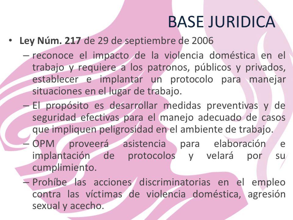 BASE JURIDICA Ley Núm. 217 de 29 de septiembre de 2006