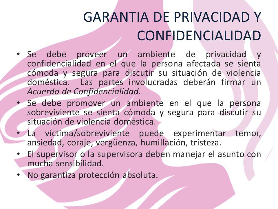 GARANTIA DE PRIVACIDAD Y CONFIDENCIALIDAD