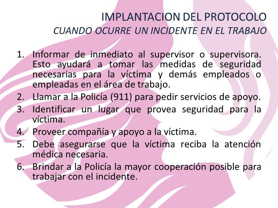 IMPLANTACION DEL PROTOCOLO CUANDO OCURRE UN INCIDENTE EN EL TRABAJO