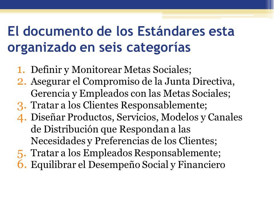 El documento de los Estándares esta organizado en seis categorías