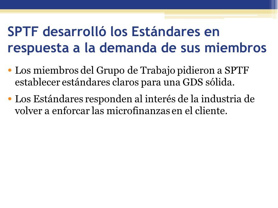 SPTF desarrolló los Estándares en respuesta a la demanda de sus miembros