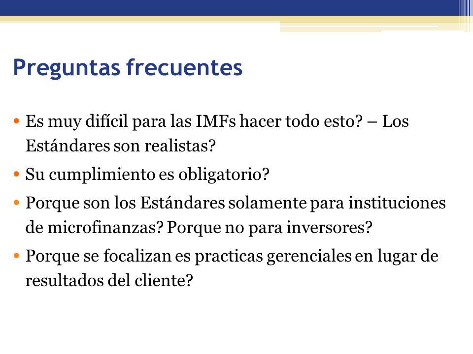 Preguntas frecuentes Es muy difícil para las IMFs hacer todo esto – Los Estándares son realistas