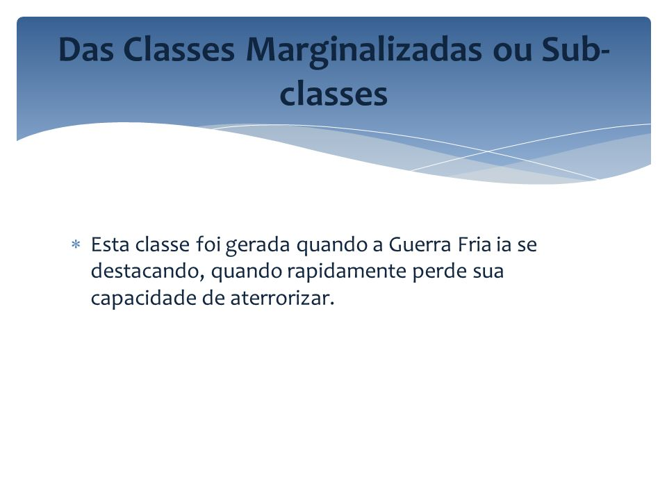 Das Classes Marginalizadas ou Sub-classes
