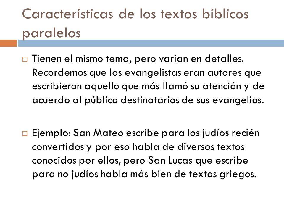 Características de los textos bíblicos paralelos