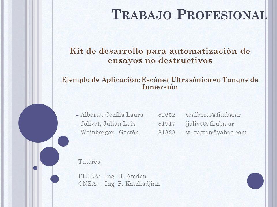 Trabajo Profesional Kit de desarrollo para automatización de ensayos no destructivos.
