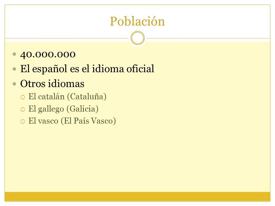Población 40.000.000 El español es el idioma oficial Otros idiomas