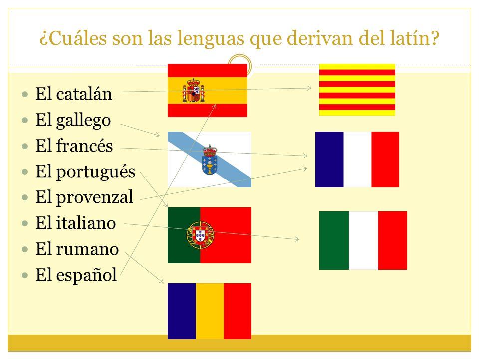 ¿Cuáles son las lenguas que derivan del latín