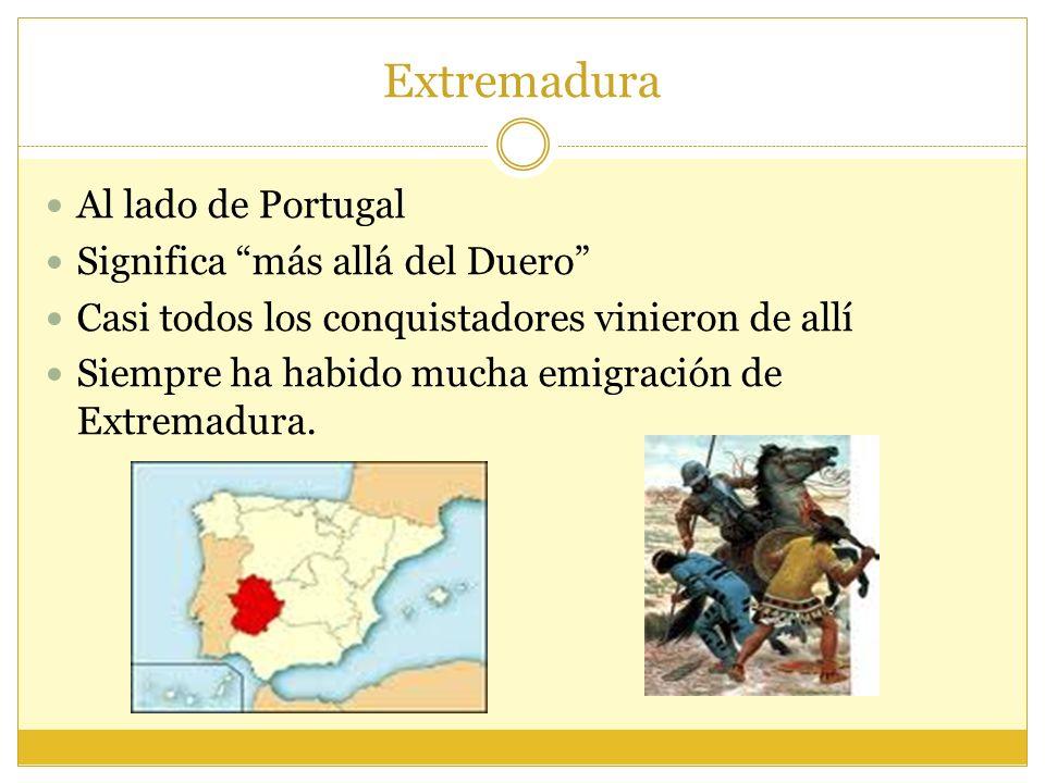 Extremadura Al lado de Portugal Significa más allá del Duero