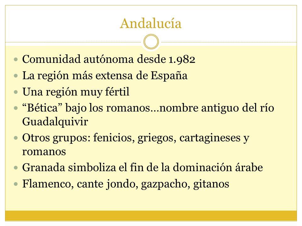 Andalucía Comunidad autónoma desde 1.982