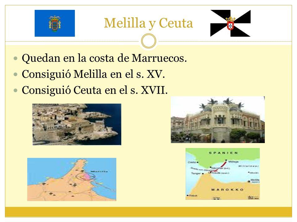 Melilla y Ceuta Quedan en la costa de Marruecos.
