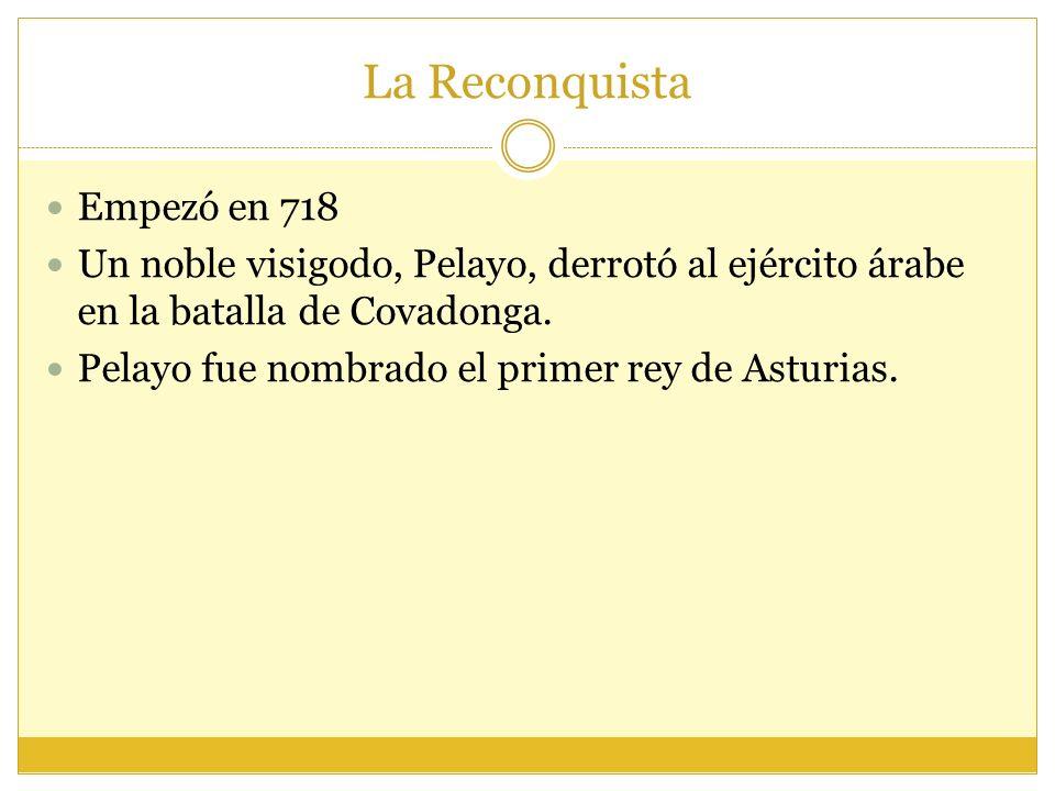 La Reconquista Empezó en 718
