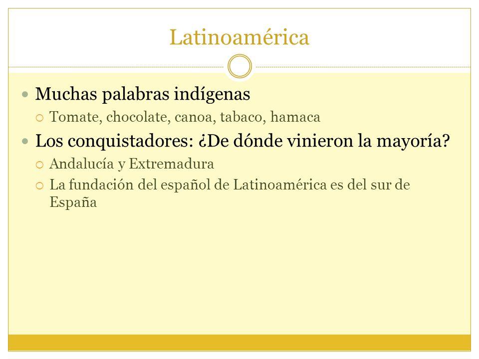 Latinoamérica Muchas palabras indígenas