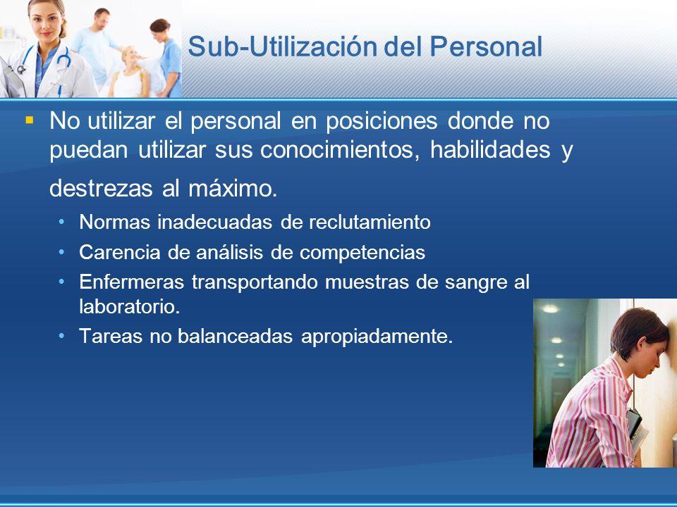 Sub-Utilización del Personal