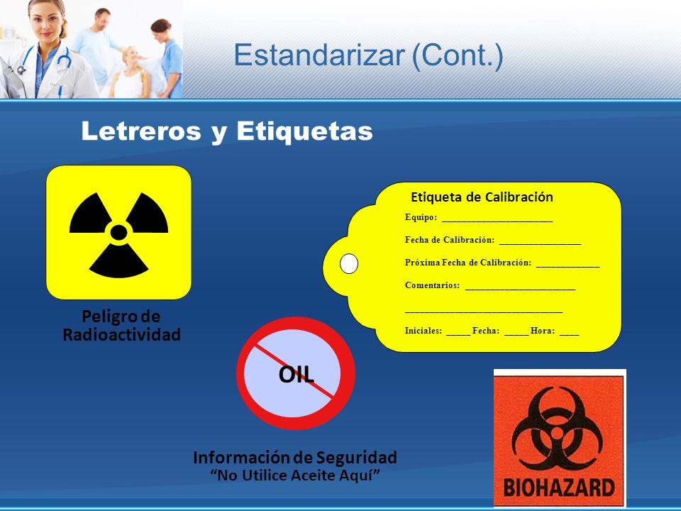 Estandarizar (Cont.) Letreros y Etiquetas OIL