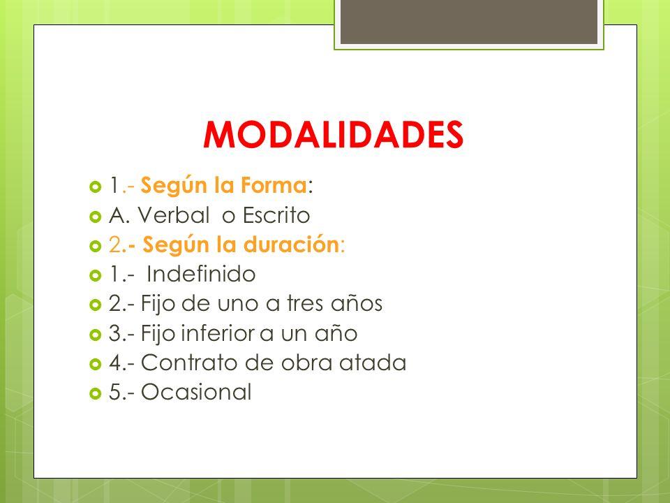 MODALIDADES 1.- Según la Forma: A. Verbal o Escrito