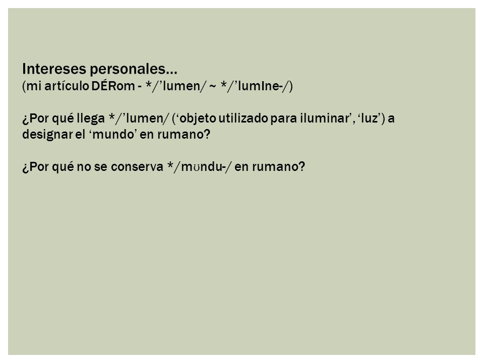 Intereses personales…