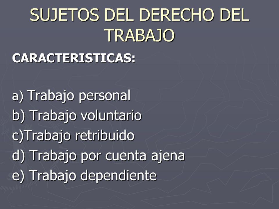 SUJETOS DEL DERECHO DEL TRABAJO