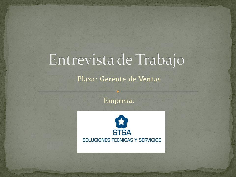 Plaza: Gerente de Ventas Empresa: