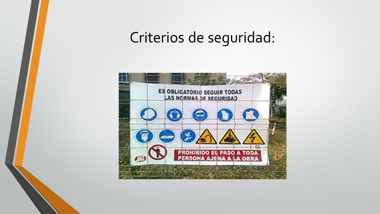 Criterios de seguridad: