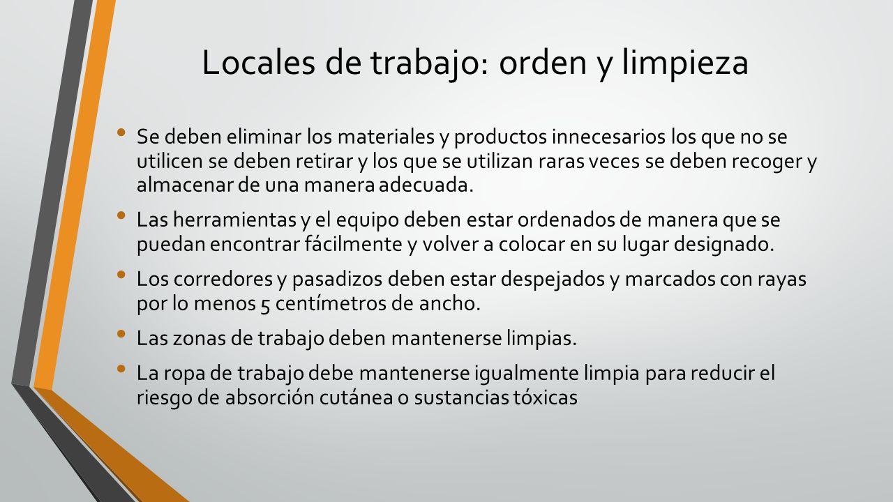 Locales de trabajo: orden y limpieza