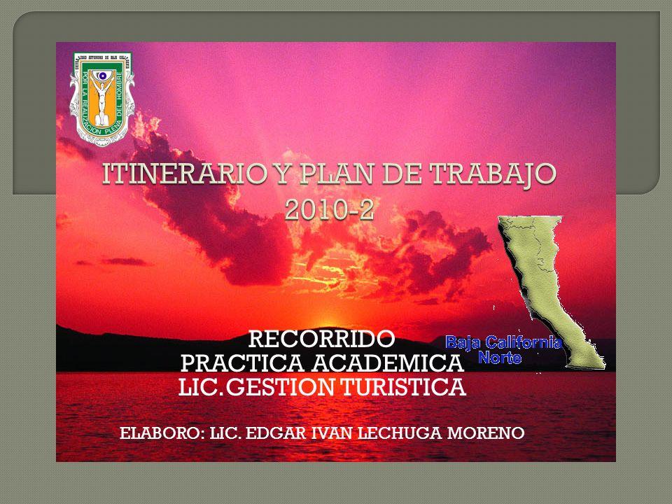 ITINERARIO Y PLAN DE TRABAJO 2010-2