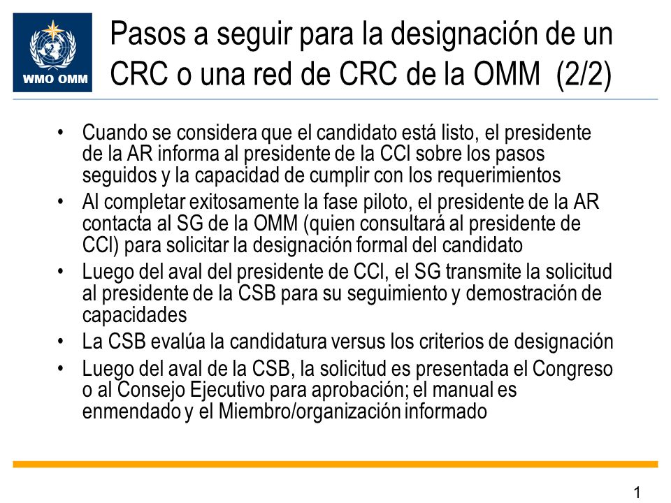 Pasos a seguir para la designación de un CRC o una red de CRC de la OMM (2/2)