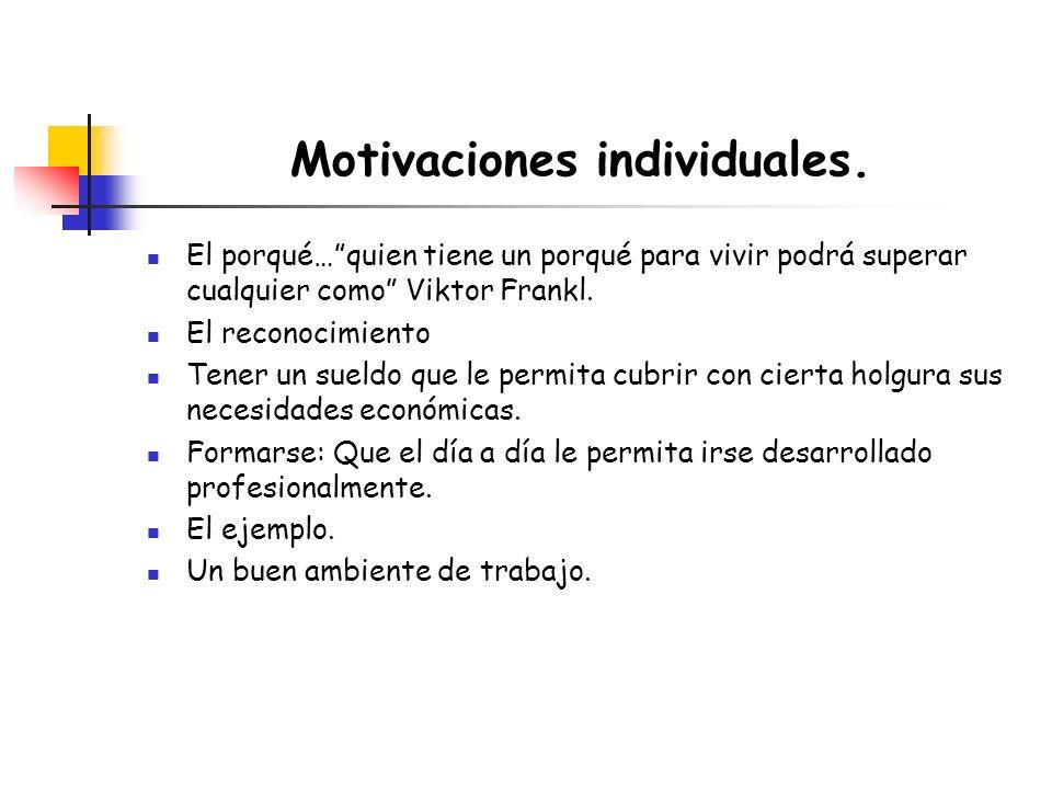 Motivaciones individuales.