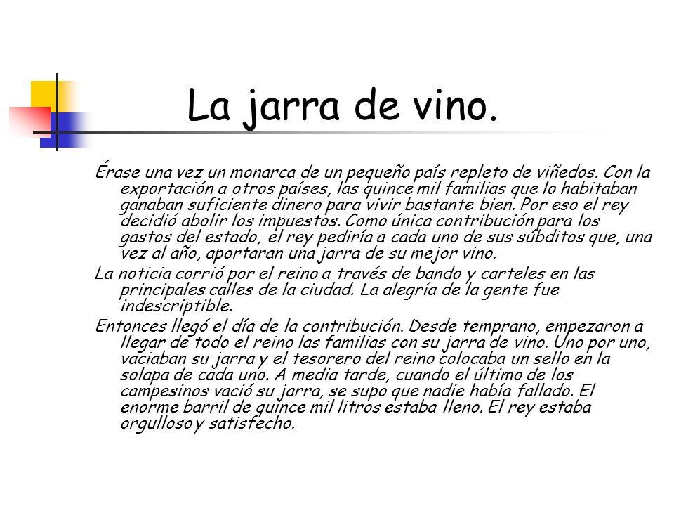 La jarra de vino.