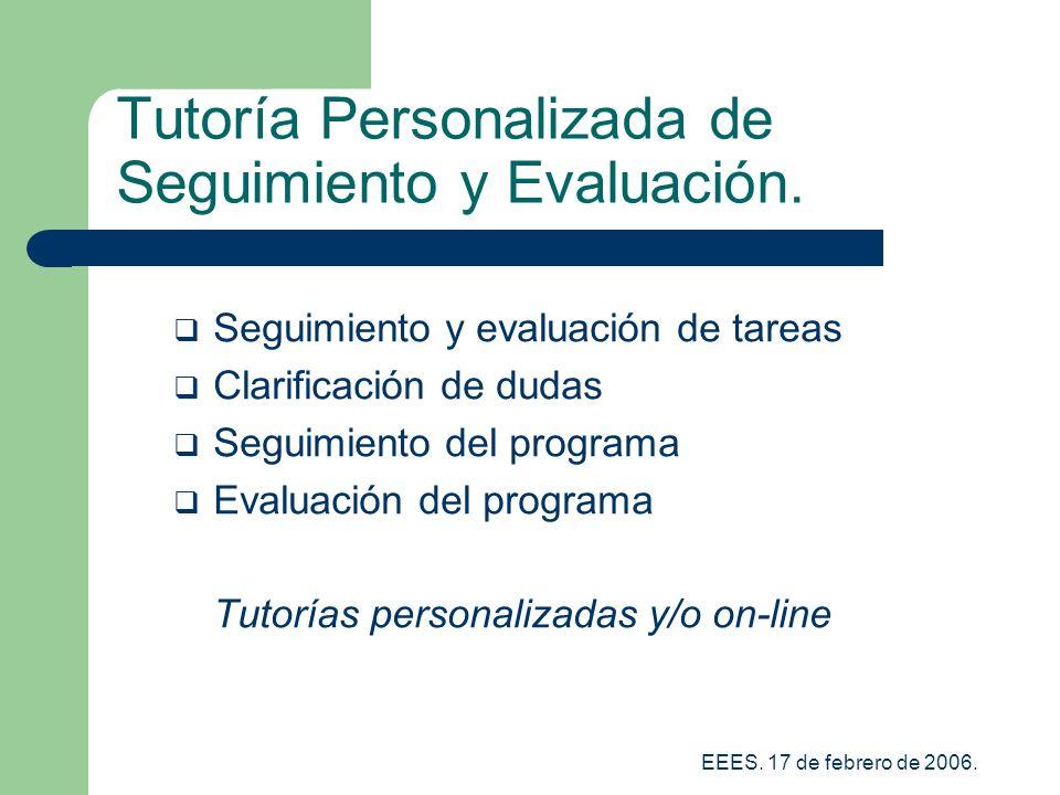 Tutoría Personalizada de Seguimiento y Evaluación.