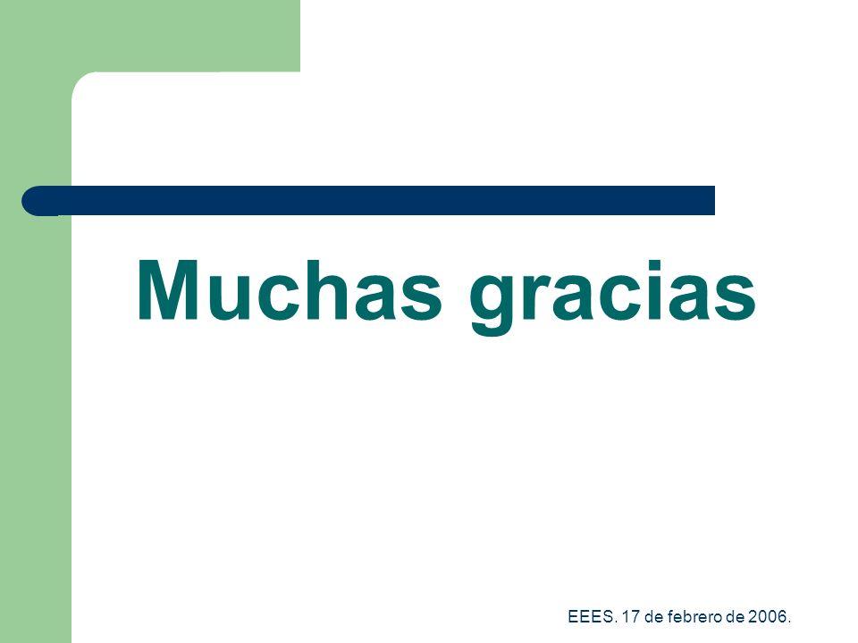 Muchas gracias EEES. 17 de febrero de 2006.